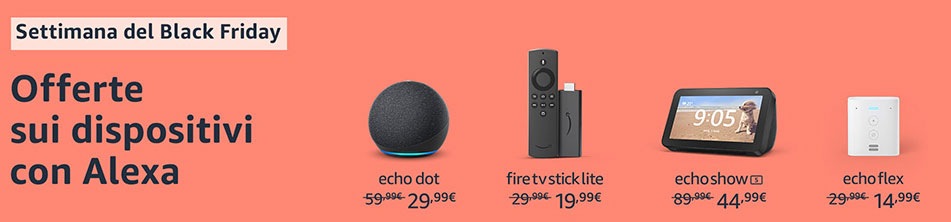 Amazon Black Friday 2020 - Dispositivi Alexa
