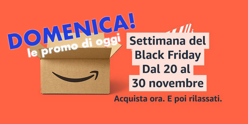 Black Friday 2020 - Domenica