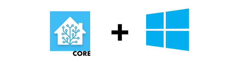 Home Assistant Core + Windows