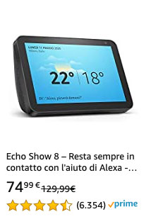 Offerta 20210323 - Amazon Echo Show 8