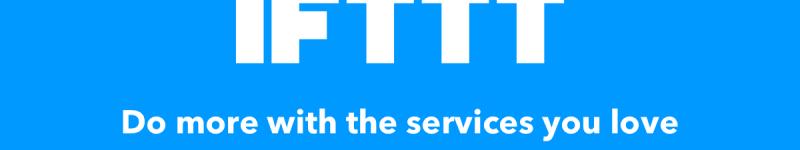 IFTTT implementa svariate nuove integrazioni per la domotica